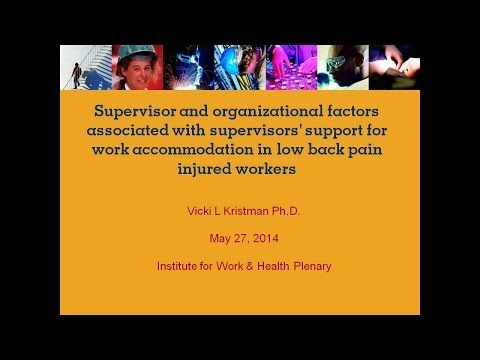 Examining supervisors' support for work accommodation, May 27, 2014