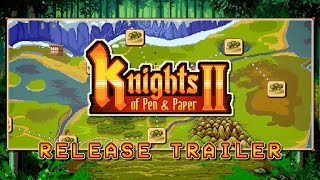 Knights of Pen and Paper 2 - Personal Computer Release Trailer