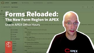 Forms Reloaded: The nęw Form Region in APEX 19