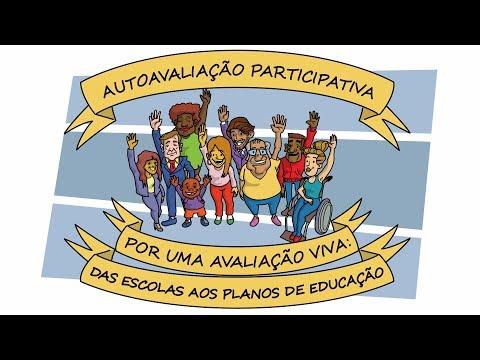 Autoavaliação participativa - por uma avaliação viva: das escolas aos planos de educação
