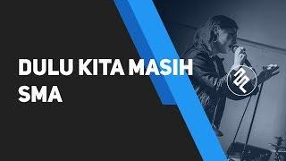 Pidi Baiq ost Dilan - Dulu Kita Masih SMA Piano Karaoke / Chord Kunci / Lirik