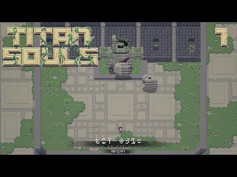 I'm Back! - Titan Souls #1