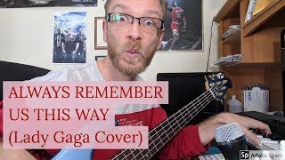 Dan Kamp - Always Remember Us This Way  Lady Gaga Whistle Cover, A Star Is Born