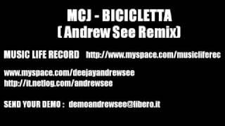Mcj - Bicicletta (Andrew See Remix)