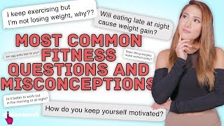 Most Common Fitness Questions And Misconceptions - No Sweat: EP24