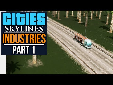 Cities: Skylines Industries   PLANNING EVERYTHING (#1)
