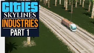 Cities: Skylines Industries | PLANNING EVERYTHING (#1)