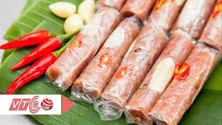 Tự làm nem chua sạch chuẩn vị Thanh Hoá | VTC