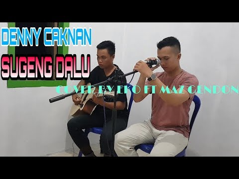 denny-caknan---sugeng-dalu-|-cover-by-eko-ft-maz-gendon