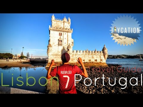 LISBON PORTUGAL TRAVEL GUIDE | Lisboa City