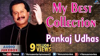 """Pankaj Udhas"" My Best Collection 