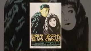 D.W. Griffith: Broken Blossoms (1919) thumbnail