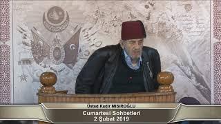 Gambar cover Üstad Kadir Mısıroğlu ile Cumartesi Sohbetleri (02.02.2019)