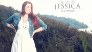Watch Jessica Clemmons Love Like That video