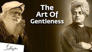 Swami Vivekananda And The Power Of Gentleness