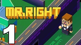 Mr. Right - Gameplay Walkthrough Part 1 - Chapter 1: Levels 1-9 (iOS)