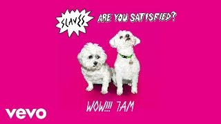 Download Slaves - Wow!!!7AM MP3 song and Music Video