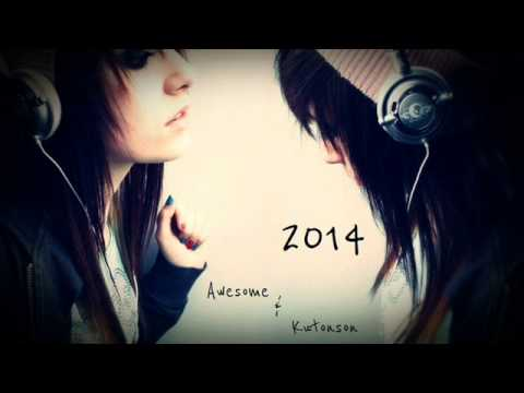 Electro Dance 2014#1 By Dj Awesome&Kutonson
