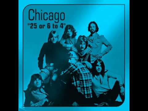 Chicago 25 or 6 to 4 HQ 1970