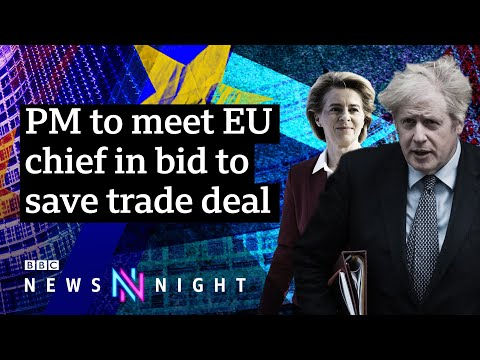 Can Boris Johnson salvage a post-Brexit trade deal? - BBC Newsnight