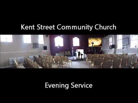 Ian Andrews   Kent Street Community Church 27th April 2014