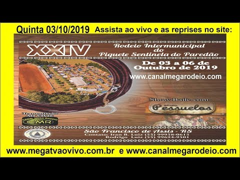 XXIV Rodeio Intermunicipal do Piquete Sentinela do Paredão - São Francisco de Assis - Quinta 2019