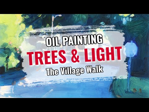 -Painting Trees and Light in Oils (TRAILER)