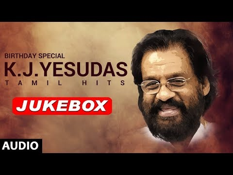 KJ Yesudas Tamil Hits Jukebox | KJ Yesudas Birthday Special |  KJ Yesudas Songs | Tamil Old Songs