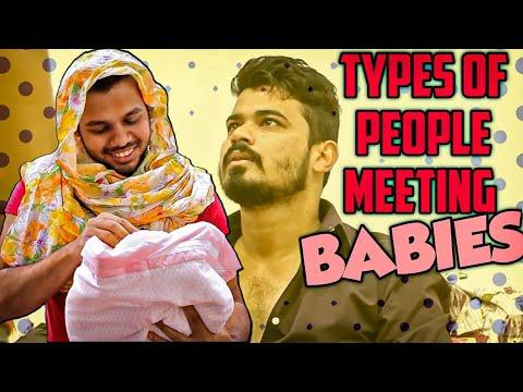 TYPES OF PEOPLE MEETING BABIES    Hyderabad Diaries