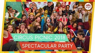 CIRCUS PICNIC Spectacular Party 2018!