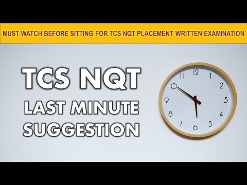 TCS NQT LAST MINUTE SUGGESTIONS || MUST WATCH BEFORE SITTING FOR