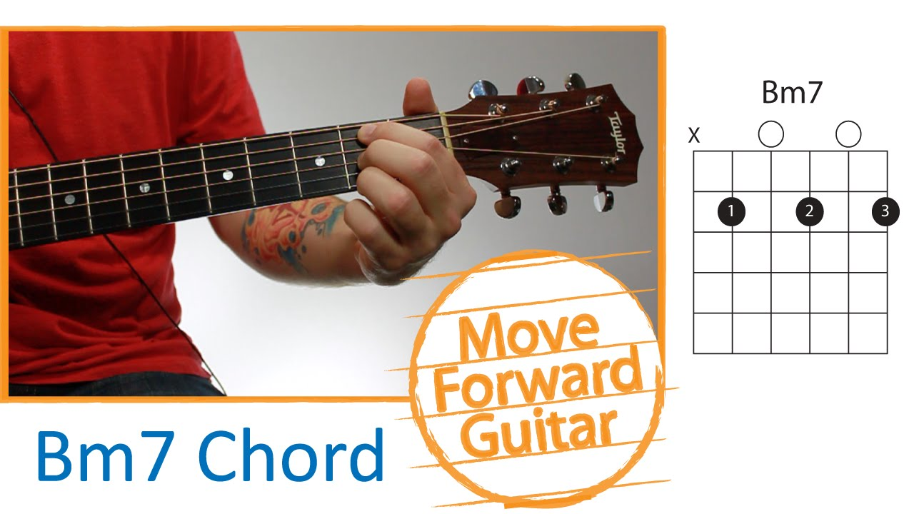 Guitar Chords For Beginners Bm7 Youtube