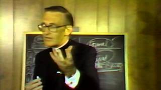 Msgr. William Smith - Fundamental Moral Theology - Part 4