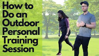 How to Do An Outdoor Personal Training Session