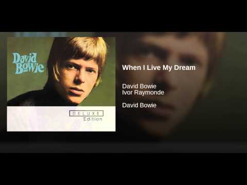 When I Live My Dream