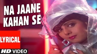 Na Jane Kahan Se Lyrical Video | Chaal Baaz | Sunny Deol, Sridevi