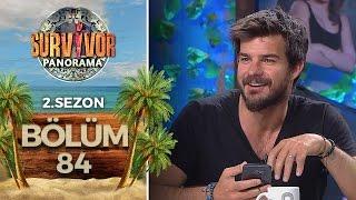 Survivor Panorama 2.Sezon | 84.Bölüm