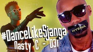 Nasty c - 031 choreography by sjanga ...