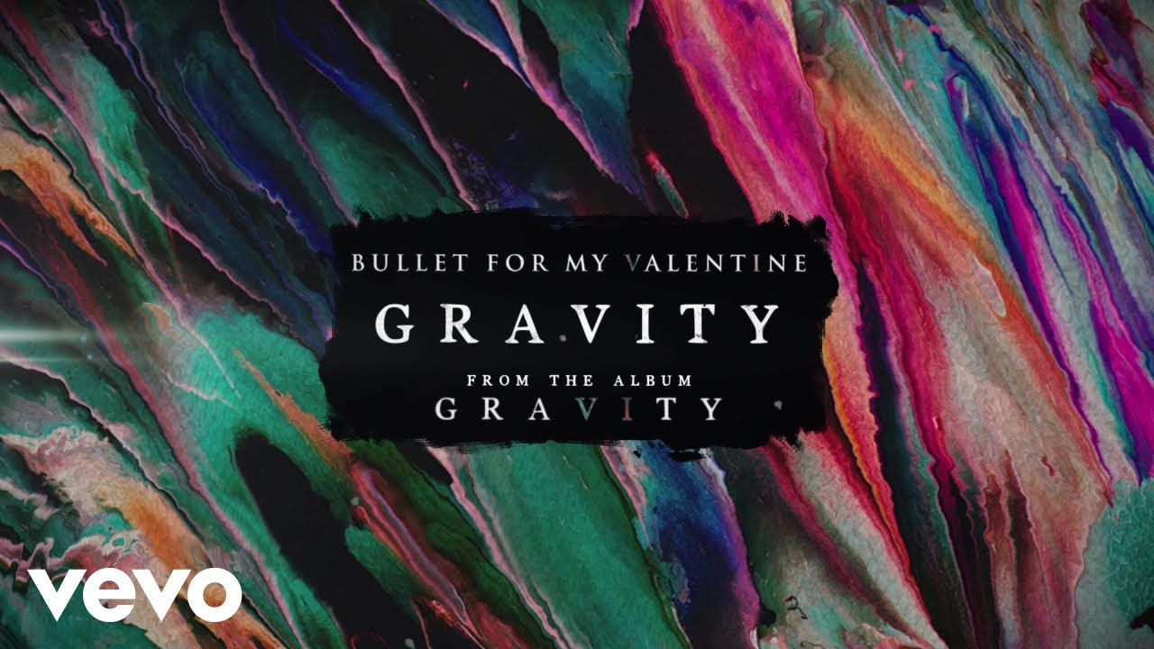 Bullet For My Valentine Gravity YouTube