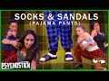 Socks & Sandals (Pajama Pants) - PSYCHOSTICK music video