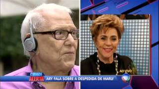 Ary Toledo fala ao Cidade Alerta sobre a despedida de Marly Marley