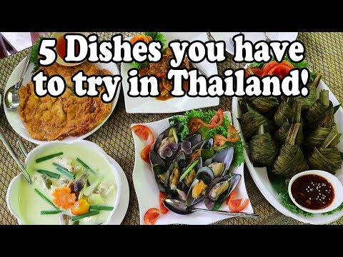 Thai Food Tour – 5 Dishes You HAVE to Try in Thailand! Thai Food Guide 2018