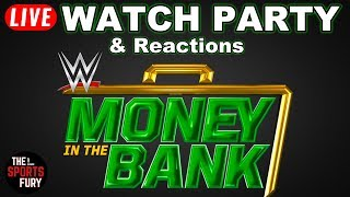 WWE Money In The Bank 2018 | Live Watch Party & Reactions