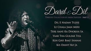 Dard E Dil - Abida Parveen