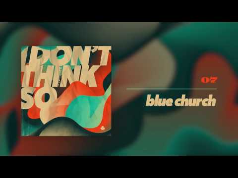 nvmeri - blue church (audio)