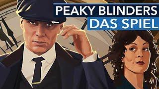 Das Spiel zur NETFLIX-Serie ist fast fertig! - Peaky Blinders: Mastermind