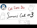 Cat Fans Do: Simon's Cat #3