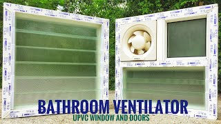bathroom ventilator how to bathroom ventilator installation havells exhaust fan upvc louver fan