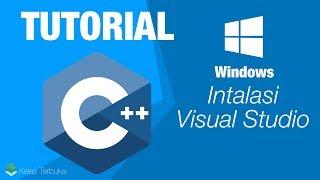 Belajar C++ - Instalasi Visual Studio - Windows