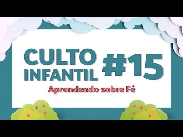 CULTO INFANTIL - MINISTÉRIO SEMENTE - 28.06